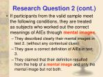 research question 2 cont