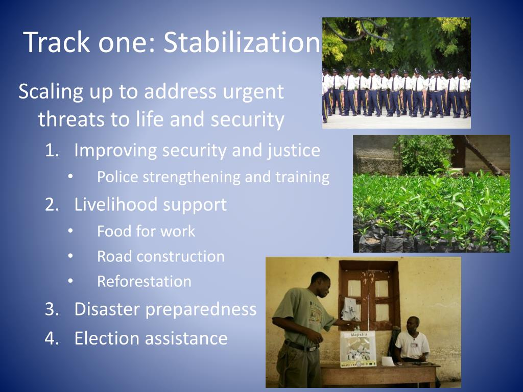 Track one: Stabilization