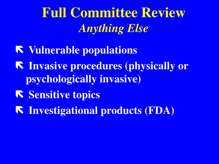 Full Committee Review