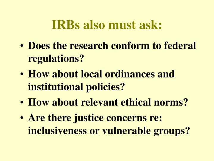 IRBs also must ask: