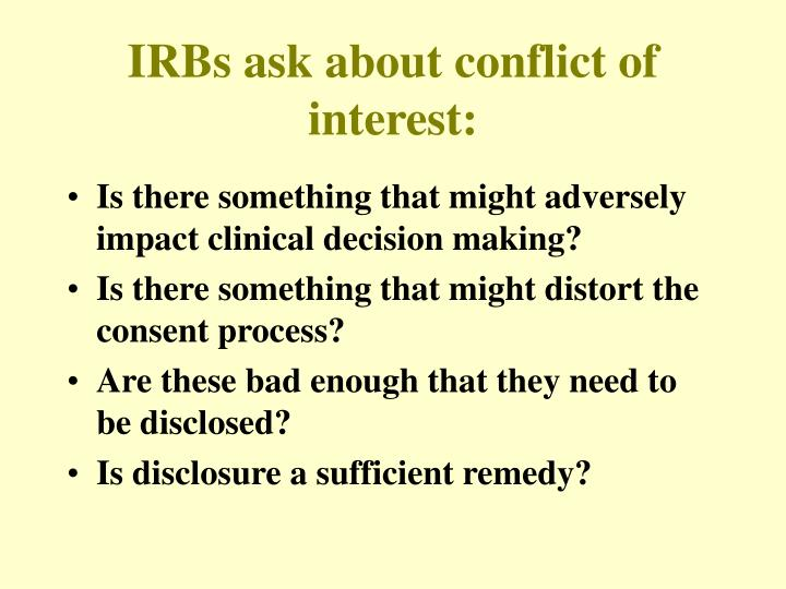 IRBs ask about conflict of interest: