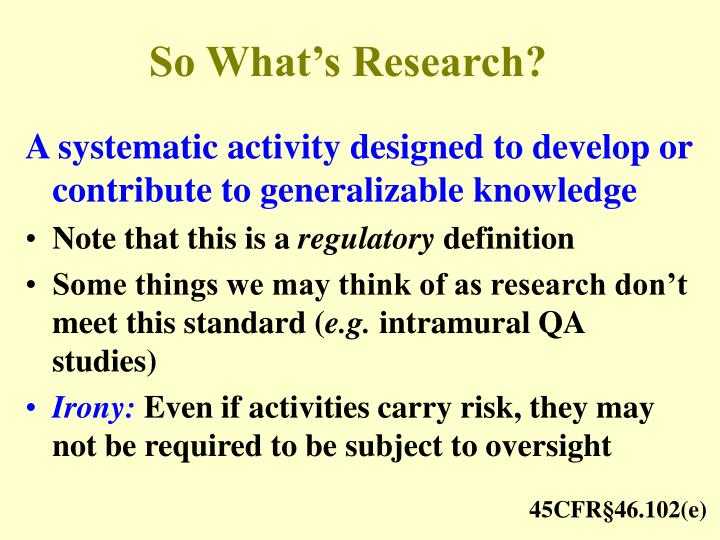 So What's Research?