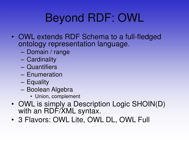 Beyond RDF: OWL