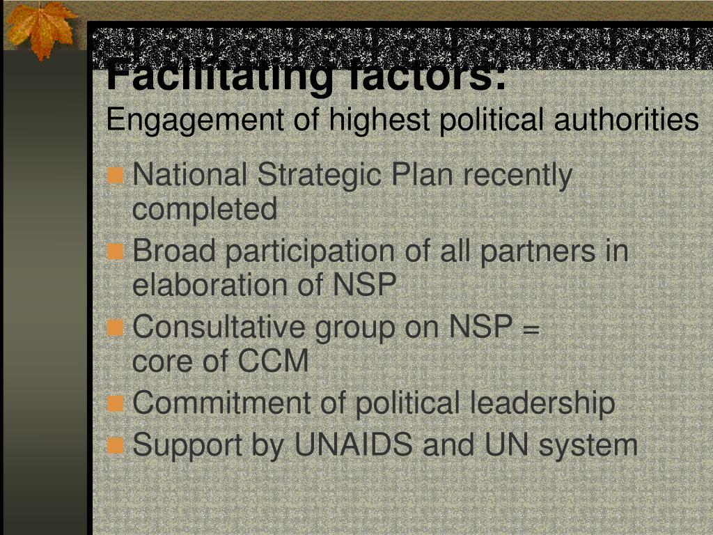Facilitating factors: