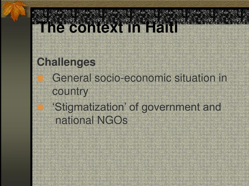 The context in Haiti