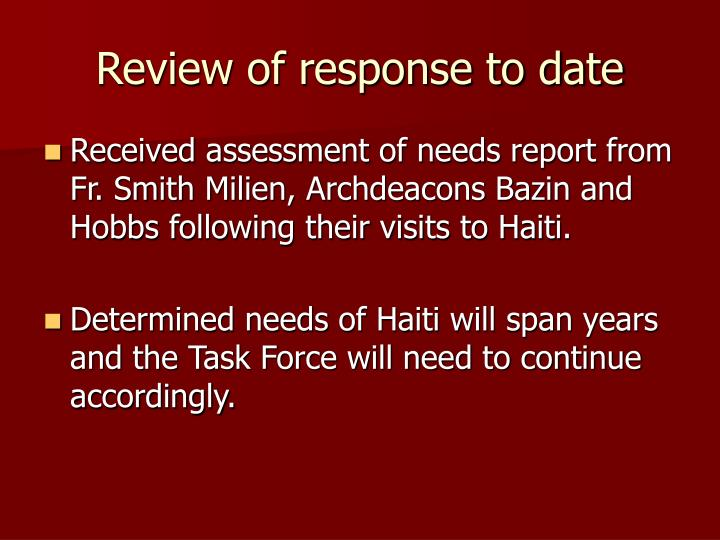 Review of response to date