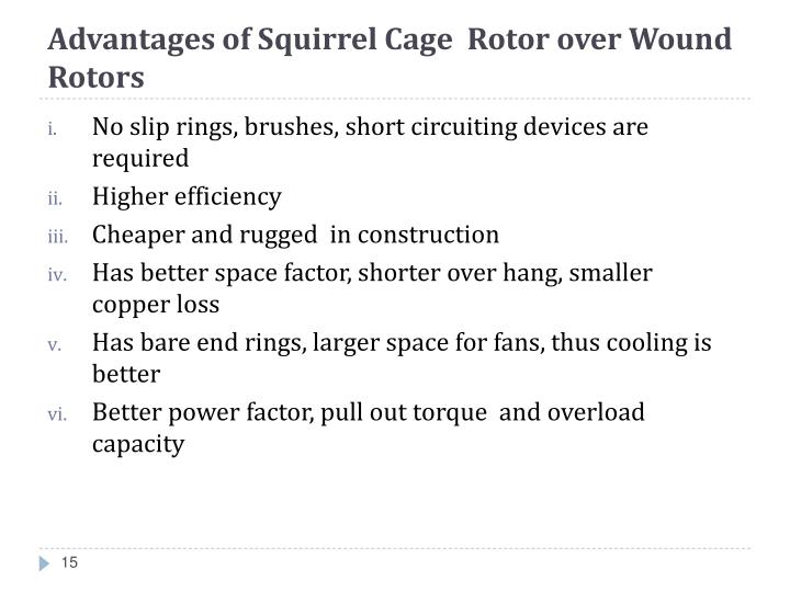 Advantages of Squirrel Cage Rotor over Wound Rotors