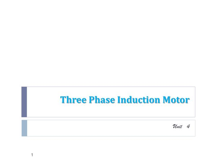 Ppt Three Phase Induction Motor Powerpoint Presentation Free Download Id 1095394