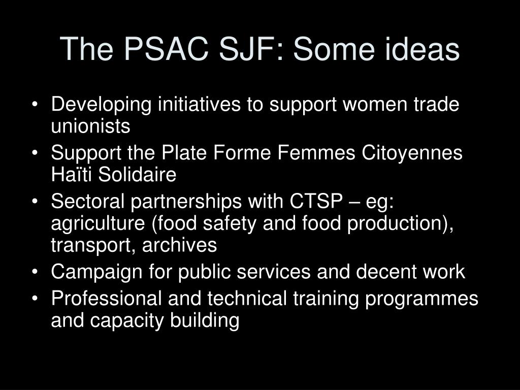The PSAC SJF: Some ideas