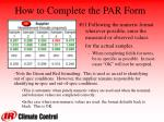 how to complete the par form3