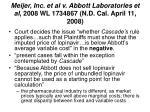 meijer inc et al v abbott laboratories et al 2008 wl 1734867 n d cal april 11 2008