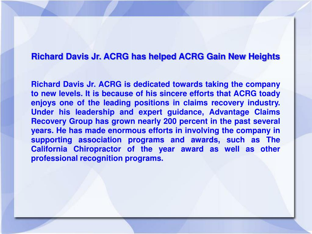 Richard Davis Jr. ACRG has helped ACRG Gain New Heights