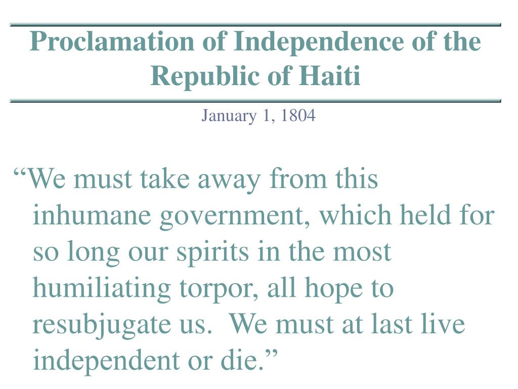 Proclamation of Independence of the Republic of Haiti