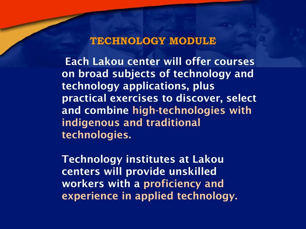 TECHNOLOGY MODULE