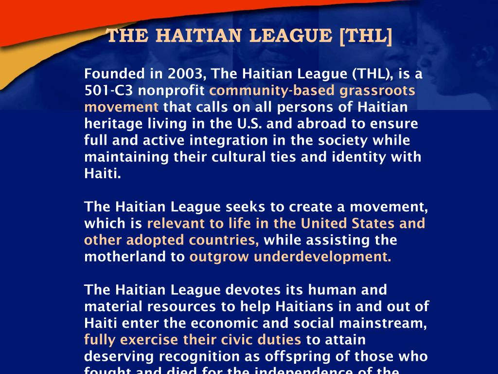 THE HAITIAN LEAGUE [THL]