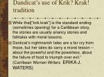dandicat s use of krik krak tradition