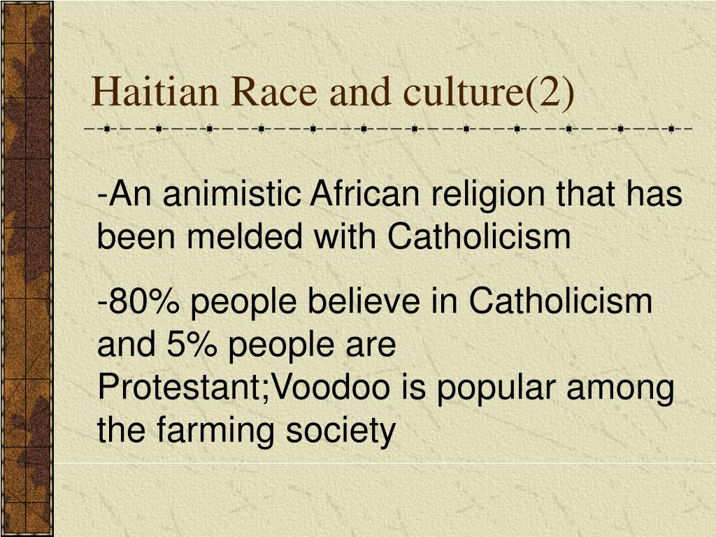 Haitian Race and culture(2)
