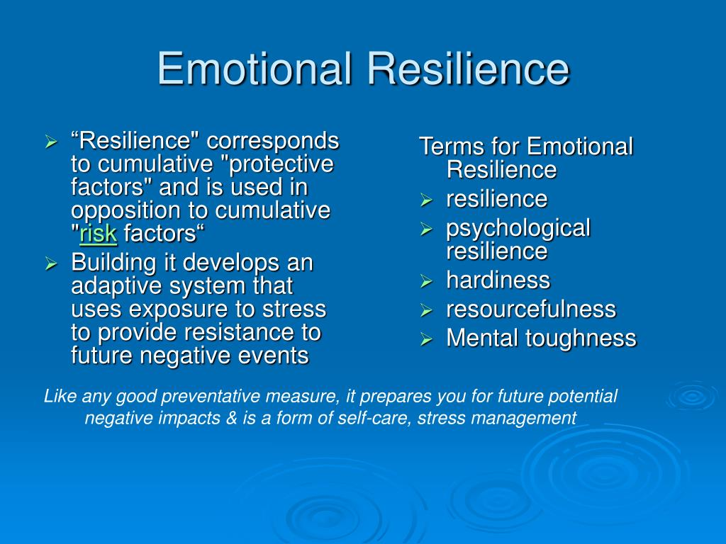 """Resilience"" corresponds to cumulative ""protective factors"" and is used in opposition to cumulative """