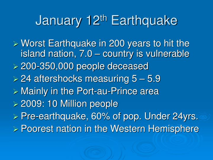 January 12 th earthquake