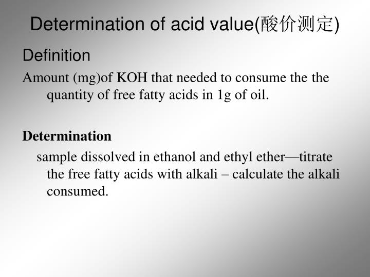 Determination of acid value(