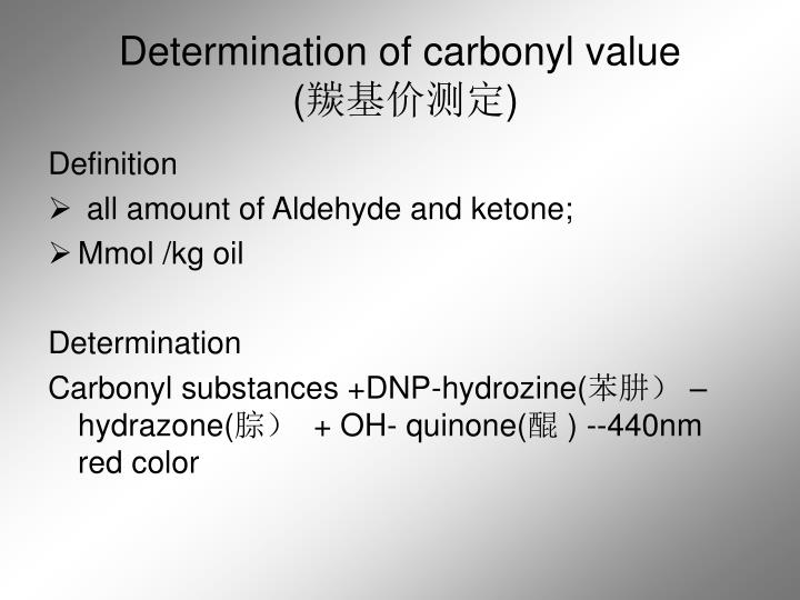 Determination of carbonyl value