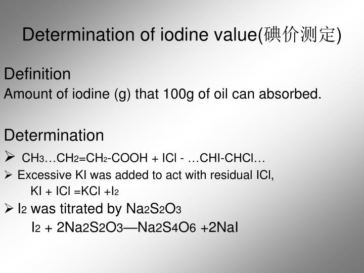 Determination of iodine value(