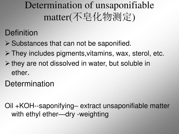 Determination of unsaponifiable matter(