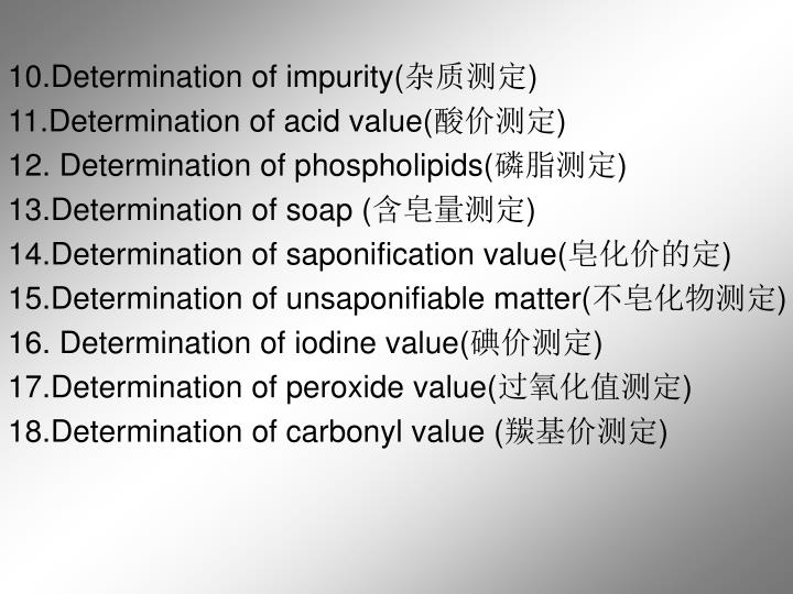 10.Determination of impurity(