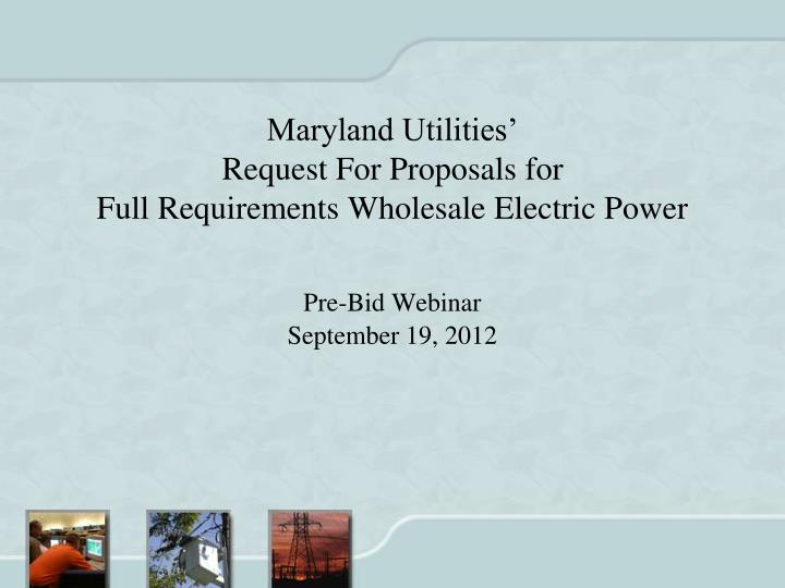 maryland utilities request for proposals for full requirements wholesale electric power n.