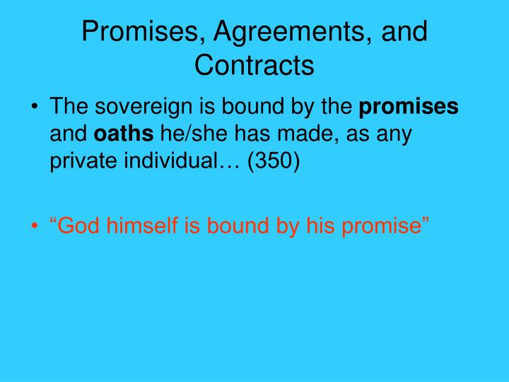 Promises, Agreements, and Contracts