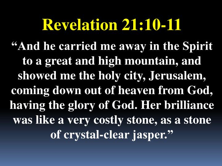 Revelation 21:10-11