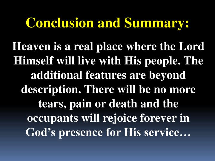 Conclusion and Summary: