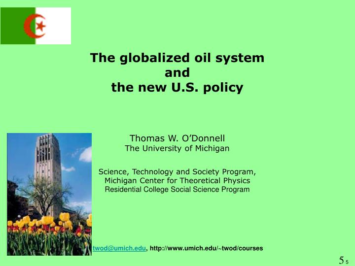 The globalized oil system