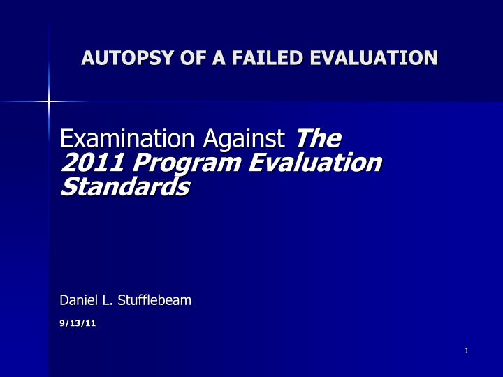 autopsy of a failed evaluation n.