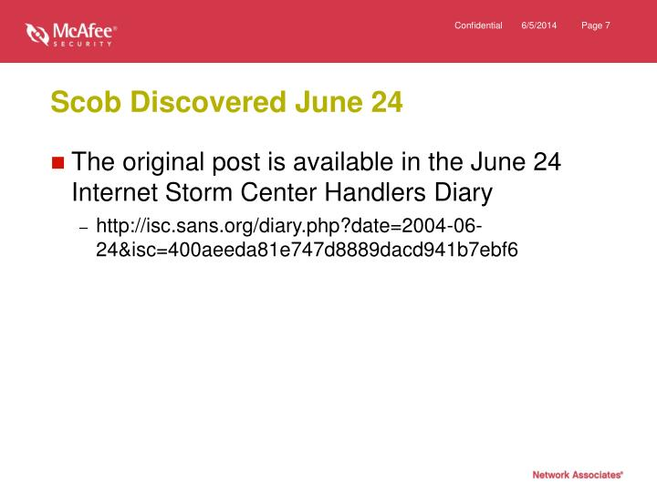 Scob Discovered June 24