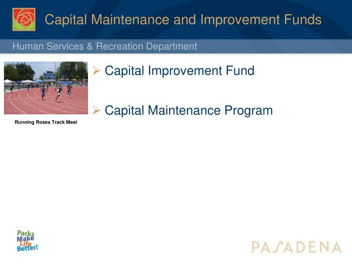 Capital Maintenance and Improvement Funds