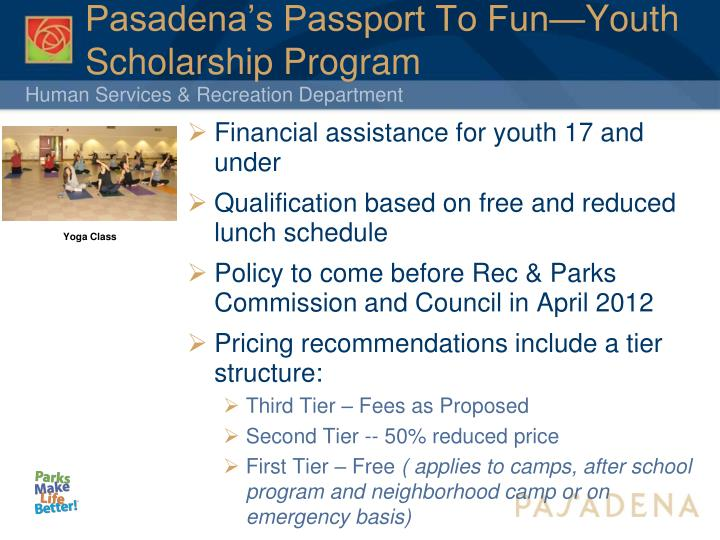 Pasadena's Passport To Fun—Youth Scholarship Program