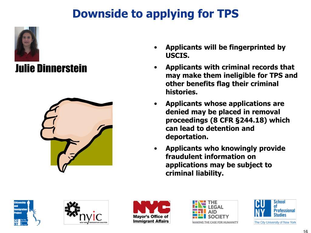 Downside to applying for TPS