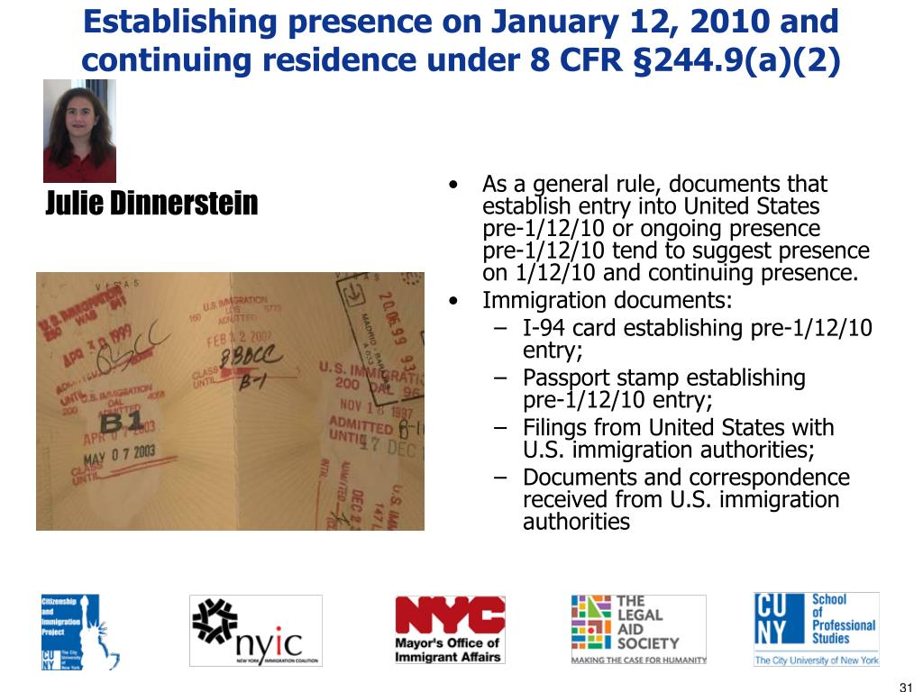 Establishing presence on January 12, 2010 and continuing residence under 8 CFR §244.9(a)(2)