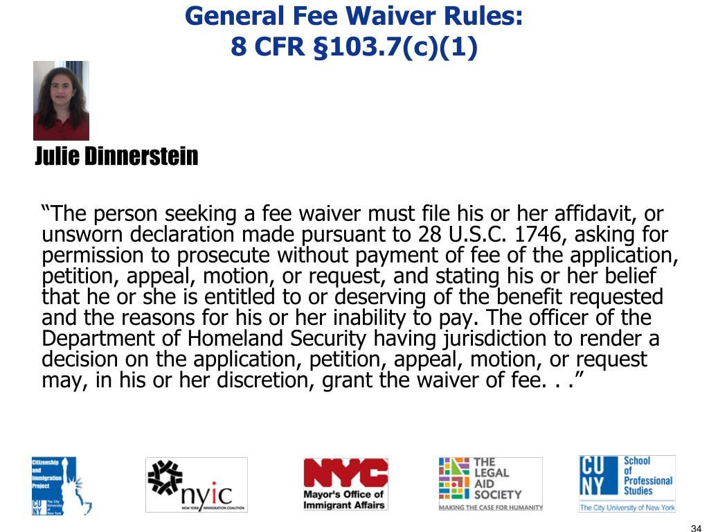 General Fee Waiver Rules: