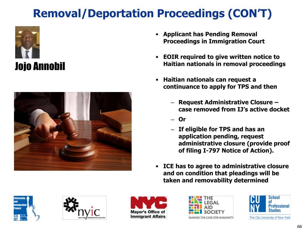 Removal/Deportation Proceedings (CON'T)