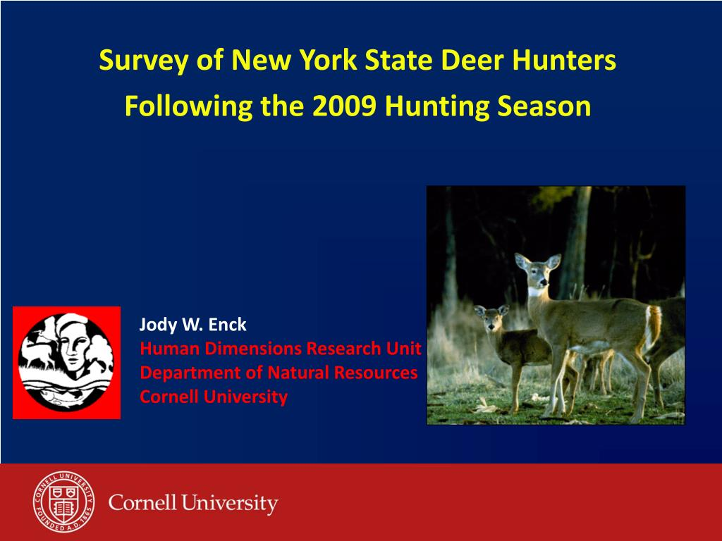 survey of new york state deer hunters following the 2009 hunting season l.