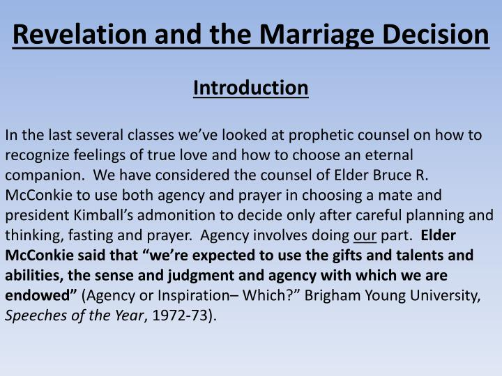 Revelation and the Marriage Decision