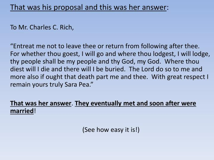 That was his proposal and this was her answer