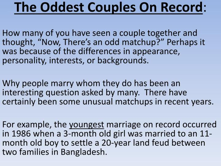 The Oddest Couples On Record