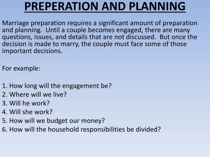 PREPERATION AND PLANNING