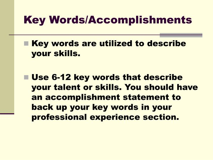 Key Words/Accomplishments