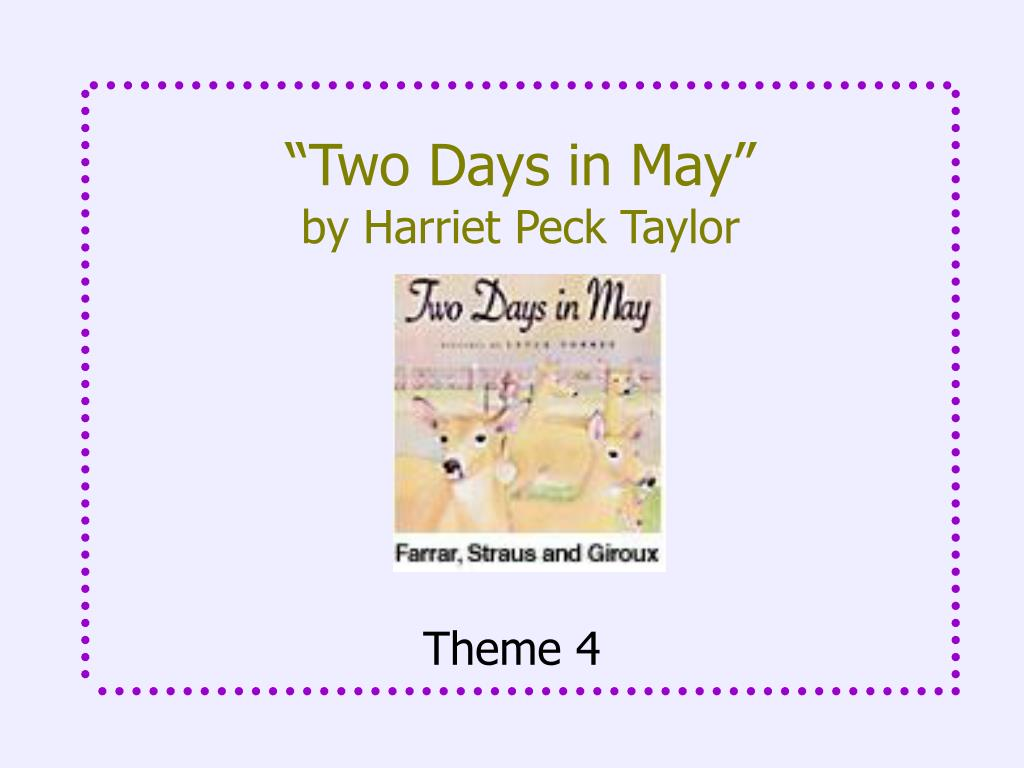 two days in may by harriet peck taylor l.
