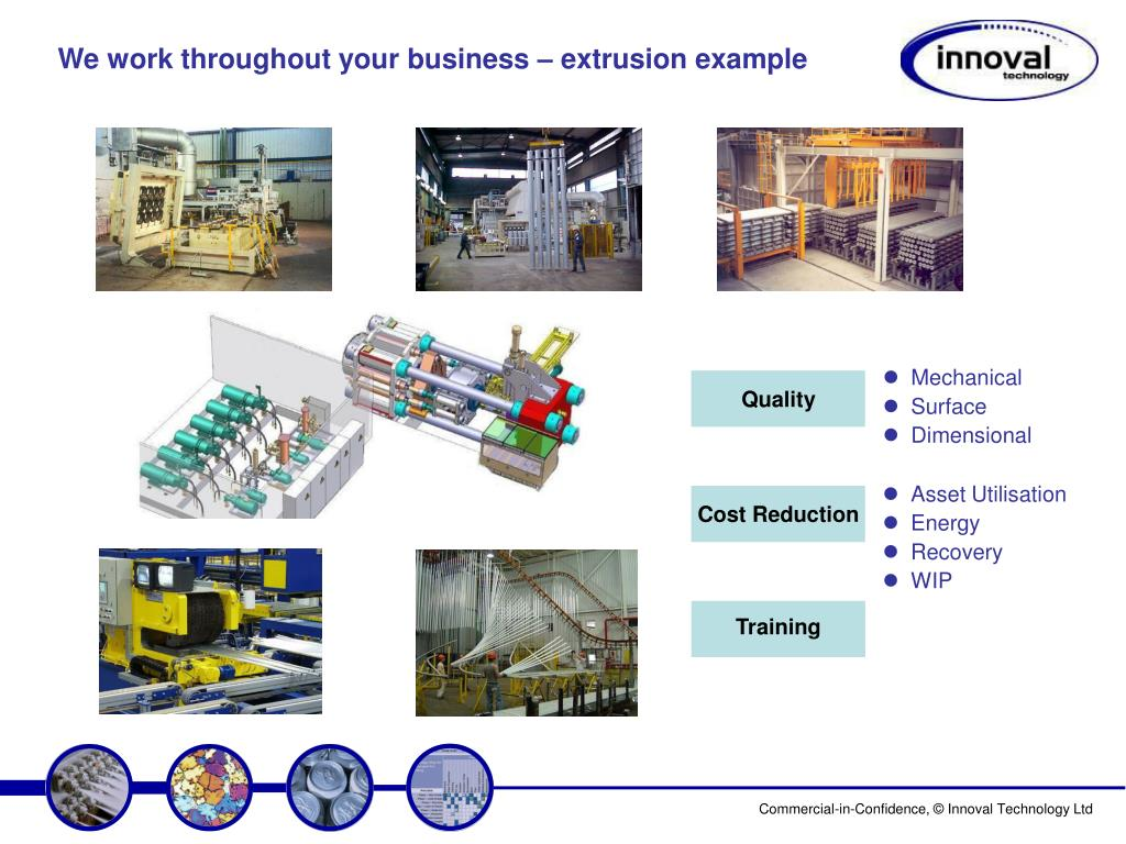 We work throughout your business – extrusion example