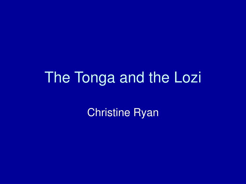 the tonga and the lozi l.